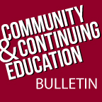 Community and Continuing Education Bulletin