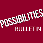 Possibilities Bulletin